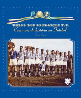 Centenário do União dos Operários Futebol Clube